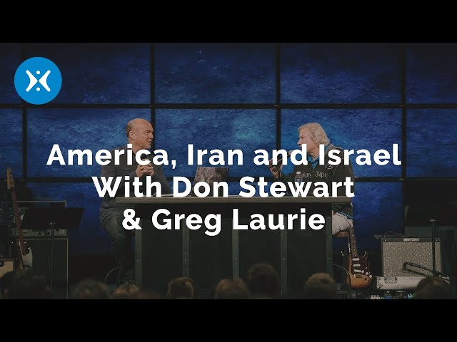 America, Iran and Israel With Don Stewart & Greg Laurie