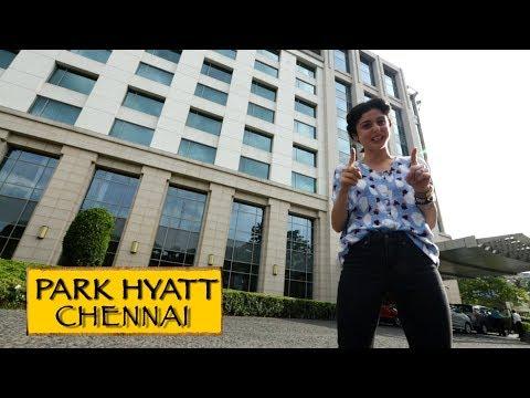 Park Hyatt || Chennai