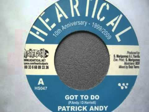 Patrick Andy - Got To Do (Heartical)