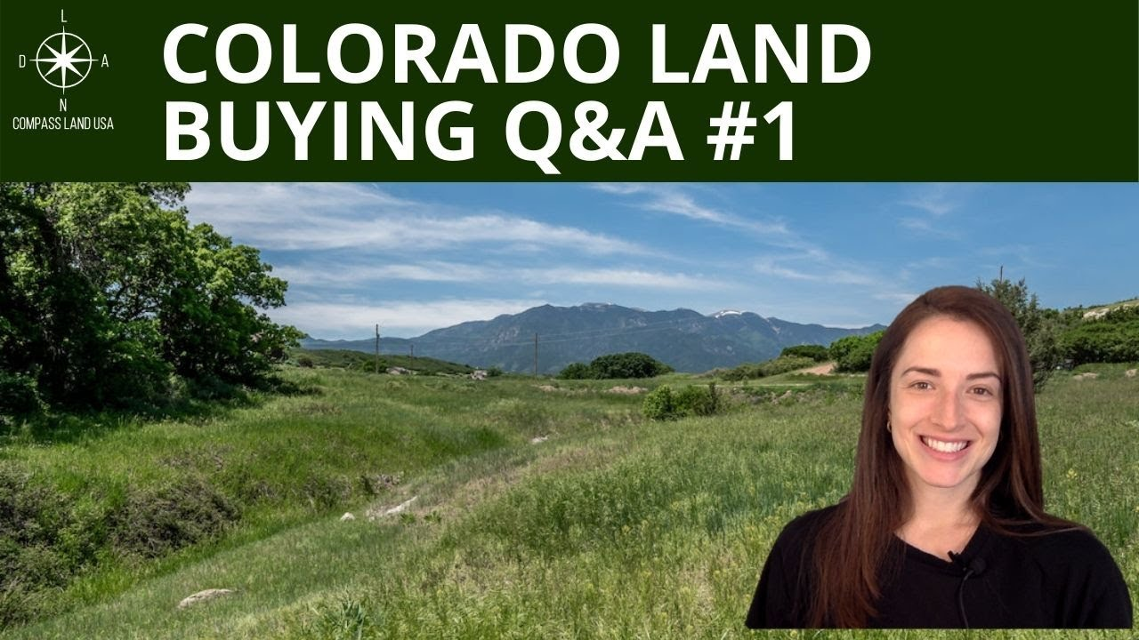 Colorado Land Buying Questions | Q&A #1
