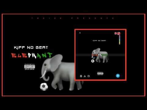 Kiff No Beat - Eléphants (On Compte Sur Vous Oh) Prod. By Mr Behi X Shado Chris X Didi B