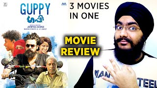 Guppy - 3 Films in One | Malayalam Movie Review | Johnpaul George | Chethan Jayalal, Tovino Thomas