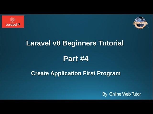 Learn Laravel 8 Beginners Tutorial #4 - Create First Program in Laravel 8