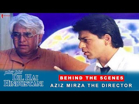 Phir Bhi Dil Hai Hindustani | Behind The Scenes | Aziz Mirza - The Director | Shah Rukh Khan Mp3