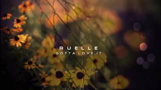 Watch music video: Ruelle - Gotta Love It