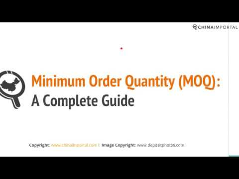 Minimum Order Quantity (MOQ) – Why It's Required by Chinese Suppliers