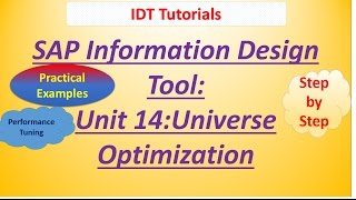 SAP IDT Unit 14 :Universe Optimization: Practical Examples