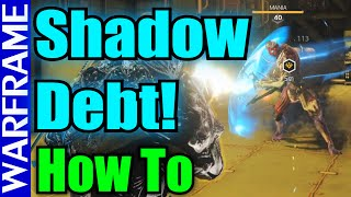 Quick Warframe Operation: Shadow Debt How to guide! Update 18.4 [1080HD]
