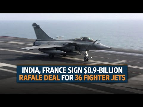 India, France sign $8.9-billion Rafale deal for 36 fighter jets
