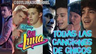 Todas Las Canciones Cantadas Por Los Chicos | Soy Luna 1,2,3 |Soy Luna 3 Channel|#SOYLUNAPORSIEMPRE