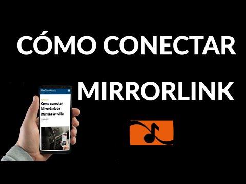 Cómo Conectar MirrorLink