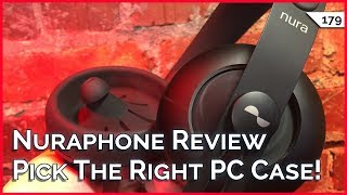 Nuraphone Review! Best PC Case For You, Change DNS at Router or PC? GET Makes Headphones Wireless
