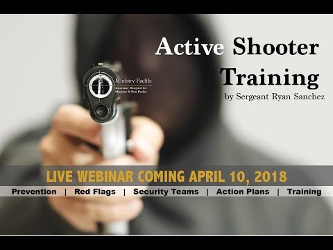 Ministry Pacific's Active Shooter Webinar April 2018