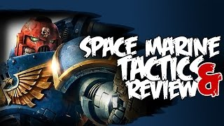 Dirty Tricks & Tactics Space Marine Codex Review Warhammer 40k