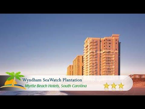 Wyndham SeaWatch Plantation - Myrtle Beach Hotels, South Carolina