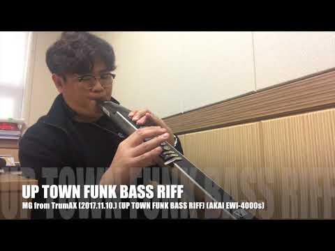 UP TOWN FUNK - EWI Playing Bass Riff