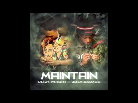 Dizzy Wright - Maintain feat Joey Bada$$ (Prod by DJ Hoppa)