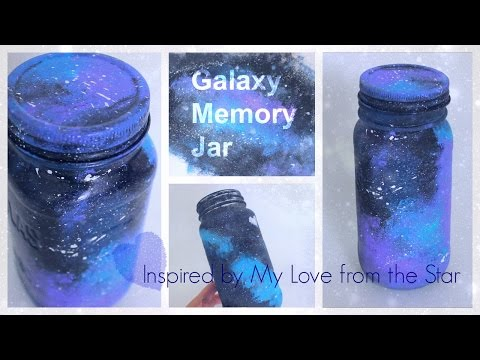 DIY Galaxy Memory Jar - Inspired by My Love from the Star (Korean Drama)