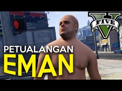 GTA 5 PC Indonesia - PETUALANGAN EMAN (Film Pendek Lucu)