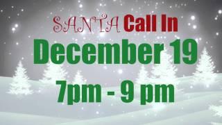 Santa Call-In 2015!