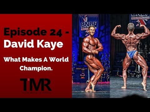 Ep.24 - David Kaye - What Makes A World Champion