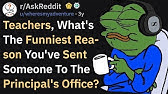 Funniest Reasons Teachers Sent Someone To The Principal Office (AskReddit)