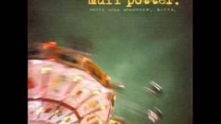 Muff Potter - Vom Streichholz und den Motten