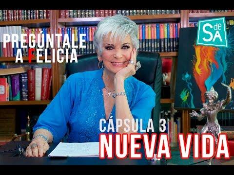 Pregúntale a Felicia Garza – Nueva vida