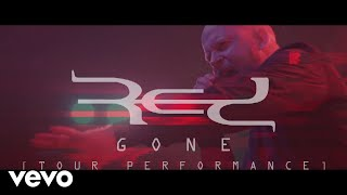Red - Gone (Official Live Video)