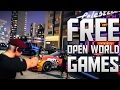 Top 10 Free Open World PC Games