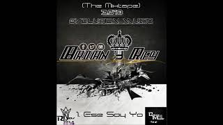 01. Ese Soy Yo - Brian&Rey X Reviens (The Mixtape) Fire Music Prod. Fanatyc