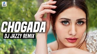 Chogada Remix DJ Jazzy Mp3 Song Download