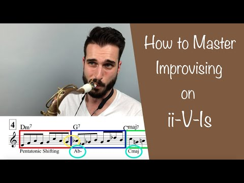 How To Master Improvising On Ii-V-Is