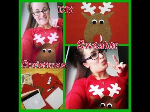 Diy Christmas Ugly Christmas Sweater Cute Reindeer Shirt Youtube