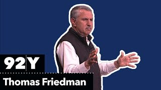 an-evening-with-thomas-friedman-thank-you-for-being-late