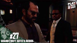 #27【TPS】おついちの「グランド・セフト・オートV REDUX」【GTA5】