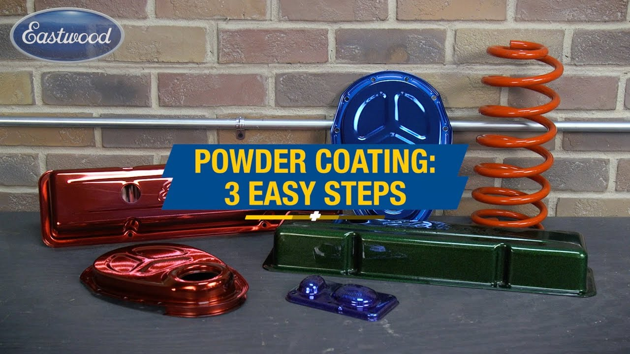 How To Powder Coat In 3 Easy Steps