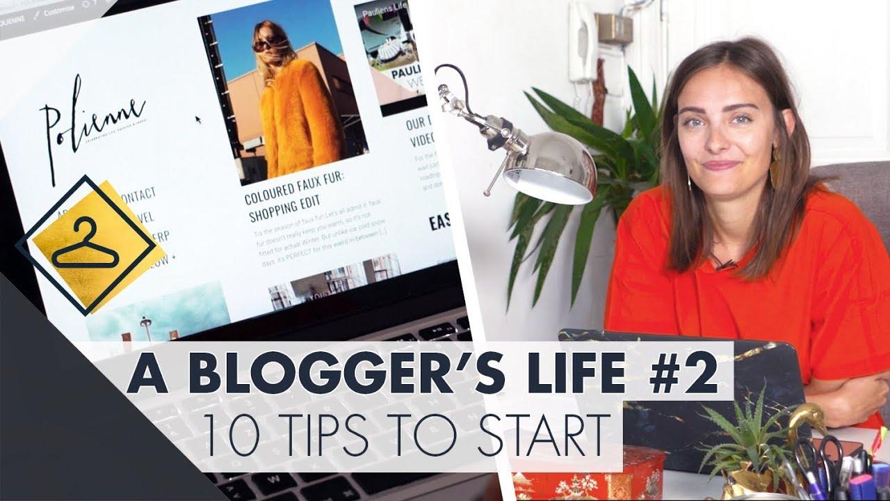 10 tips om jouw eigen blog te starten l A blogger's Life #2