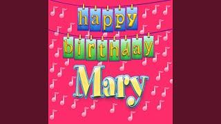 Happy Birthday Mary (Personalized)