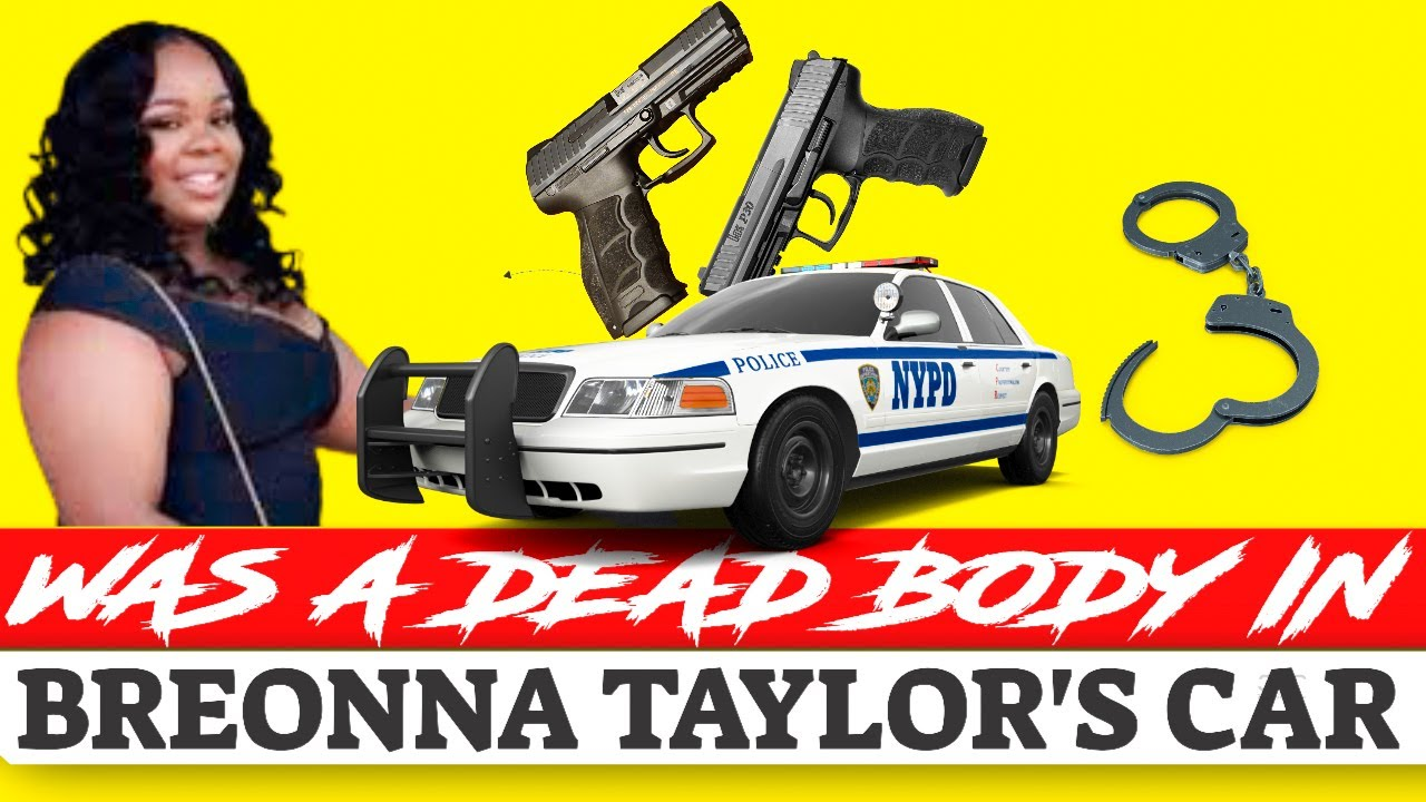 Was A Body Found In Breonna Taylor S Rental Car Youtube