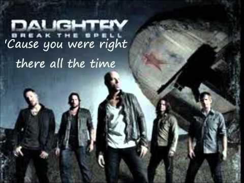 Everything But Me Lyrics- Daughtry