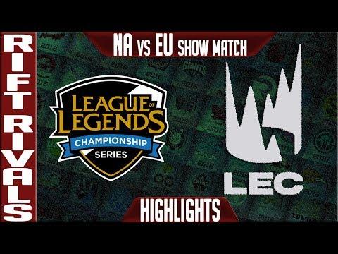 NA vs EU Showmatch Highlights Rift Rivals 2019 Day 1 NA vs EU