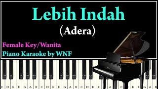 Adera - Lebih Indah Piano Karaoke Versi Wanita