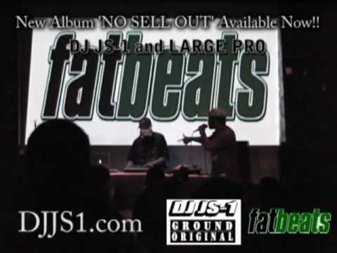 DJ JS-1 & LARGE PRO live at NO SELLOUT release party