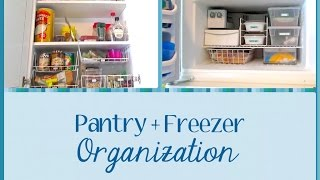 Pantry + Freezer Organization (simple & Cheap!)