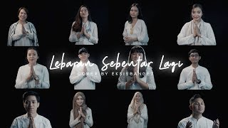 LEBARAN SEBENTAR LAGI (Cover) by EksisBanget Talent & Official