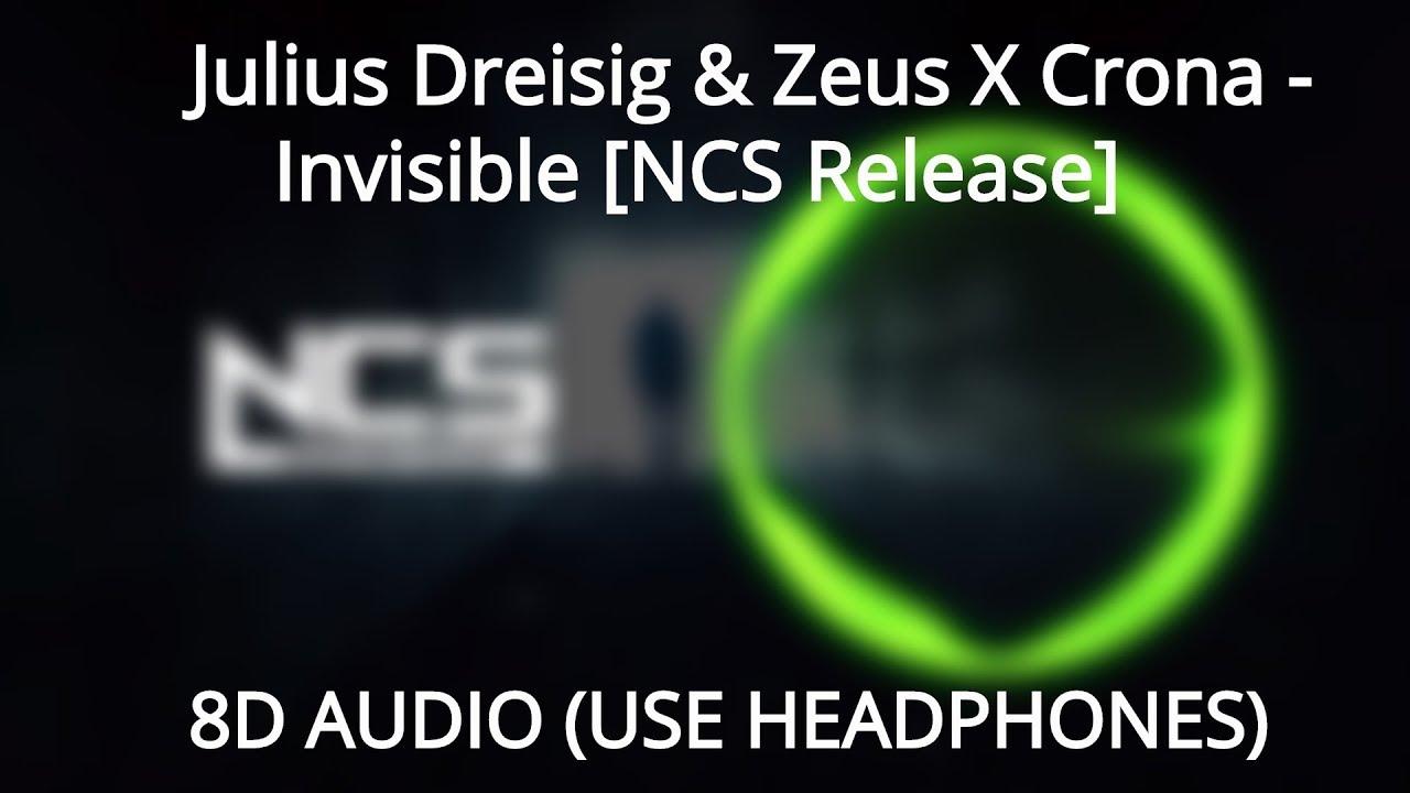 🎧 Julius Dreisig & Zeus X Crona - Invisible (8D AUDIO) [NCS
