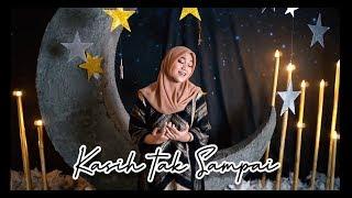 KASIH TAK SAMPAI - PADI Cover by - Fadhilah Intan