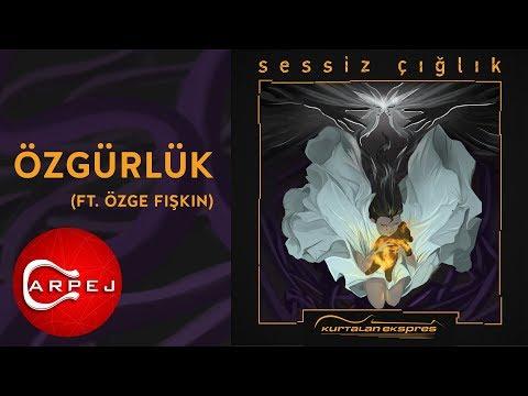 Kurtalan Ekspres  - Özgürlük (ft. Özge Fışkın) (Official Audio)