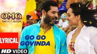 Go Go Govinda Lyrical Video | OMG (Oh My God) | Sonakshi Sinha, Prabhu Deva
